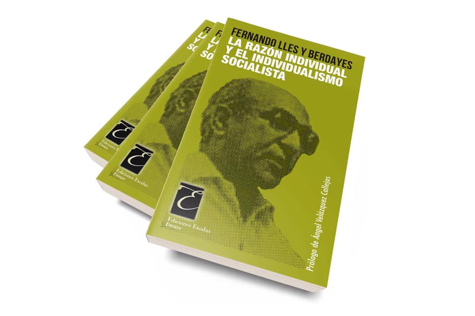 «La razón individual y el individualismo socialista» de Fernando Lles y Berdayes