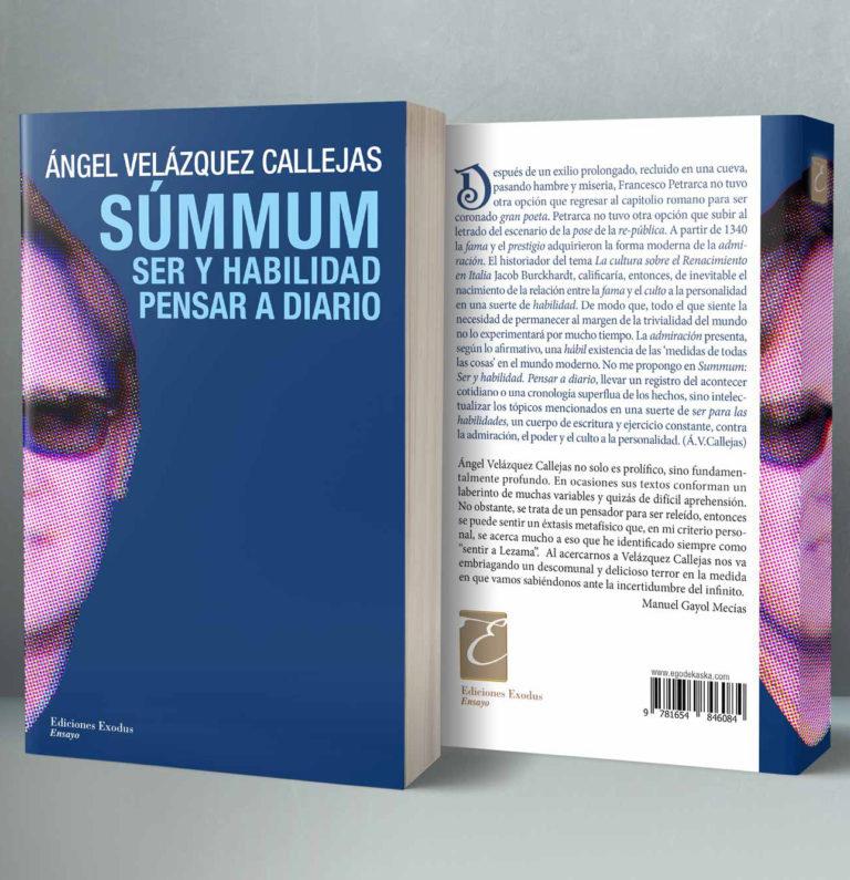 «Súmmum: Ser y habilidad. Pensar a diario» de Ángel Velázquez Callejas