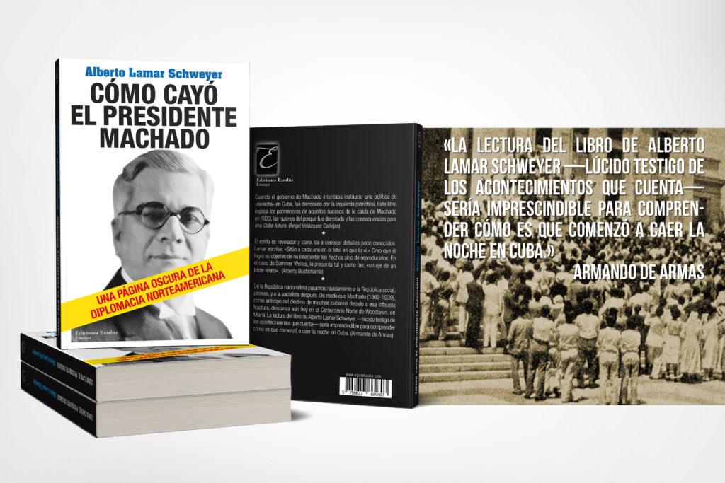«Cómo cayó el Presidente Machado» de Alberto Lamar Schweyer