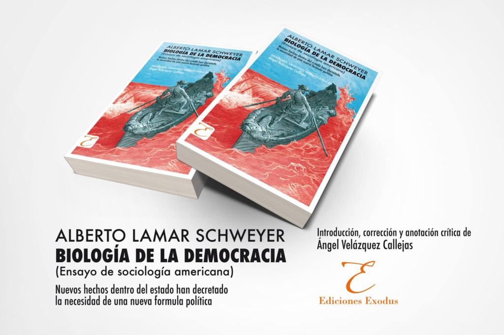 «¿Por qué América Latina no es apta para la democracia?» (Prólogo de Ángel Velázquez Callejas a la segunda edición de «Biología de la democracia» de Alberto Lama Schweyer)