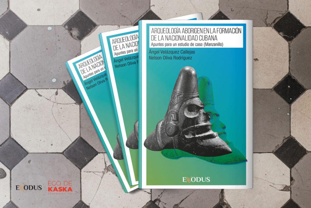 «Arqueología Aborigen en la formación de la Nacionalidad Cubana»