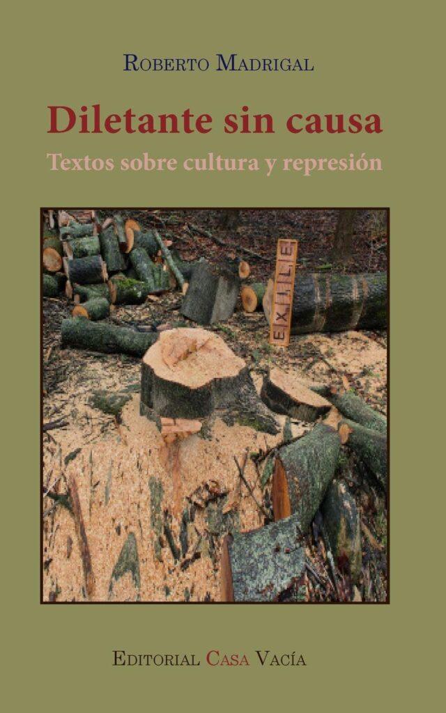 «Diletante sin causa», de Roberto Madrigal