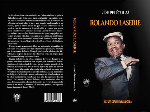 Lanzamiento de libro biográfico de Rolando Laserie