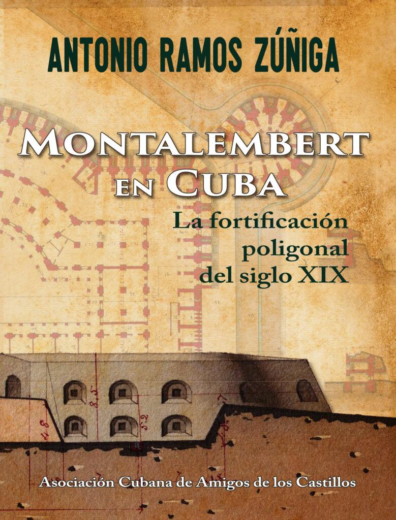 «Montalembert en Cuba», el más reciente libro de Antonio Ramos Zúñiga