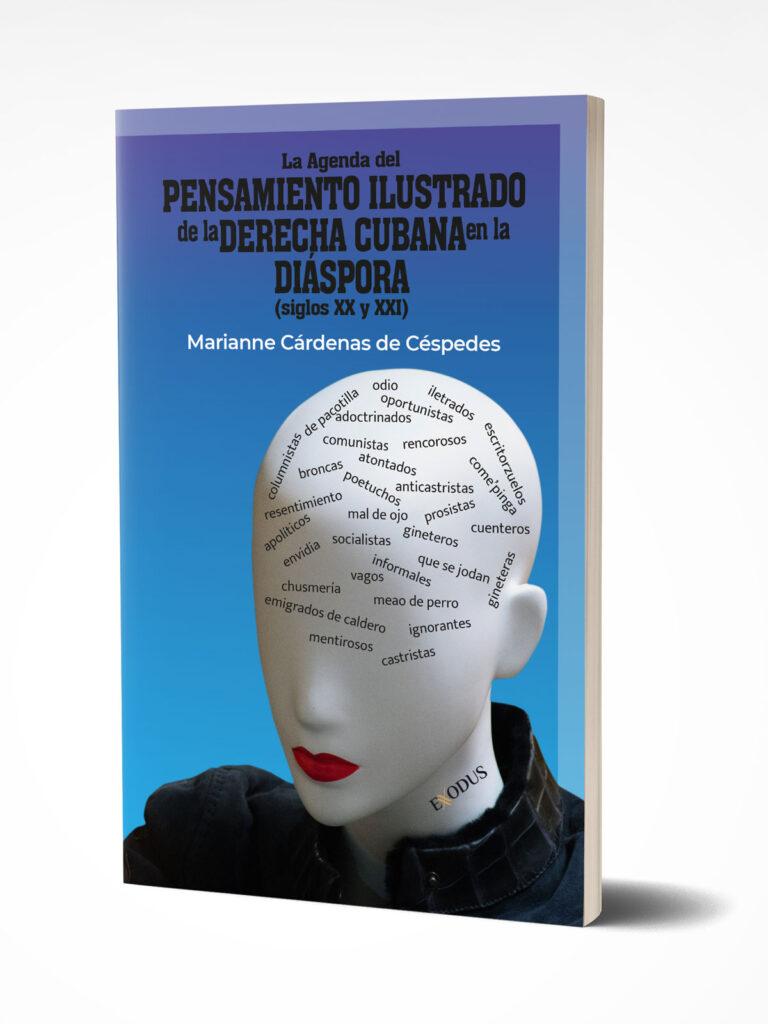 Fragmentos de la presentación de «La Agenda del Pensamiento Ilustrado de la derecha cubana en la Diáspora»