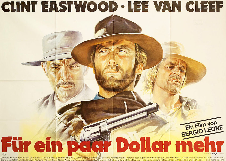 «For A Few Dollars More»