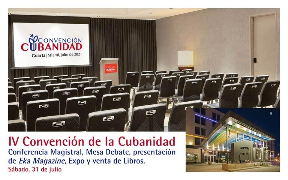 «IV Convención de la Cubanidad», Programa preliminar, fecha, lugar y hora