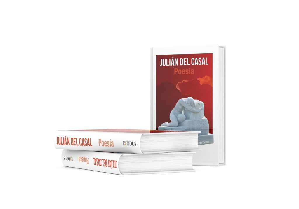 «Poesía», Julián del Casal (Ediciones Exodus)