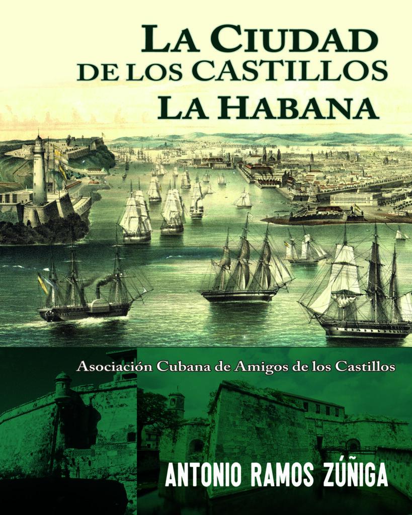 «La ciudad de los castillos: La Habana», Antonio Ramos Zúñiga