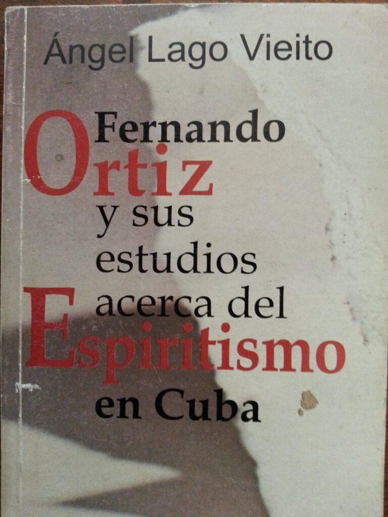 El «espiritismo» según Fernando Ortiz