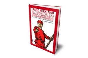 Franz Borkenau: del Komintern y la Escuela de Fráncfort al antiglobalismo comunista